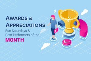 Awards & Appreciations – Fun Saturdays & Best Performers of the Month